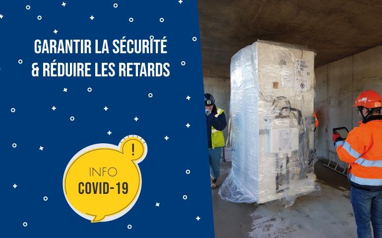 COVID 19 - Faites le choix d'une solution sécurisée et rapide pour vos chantiers
